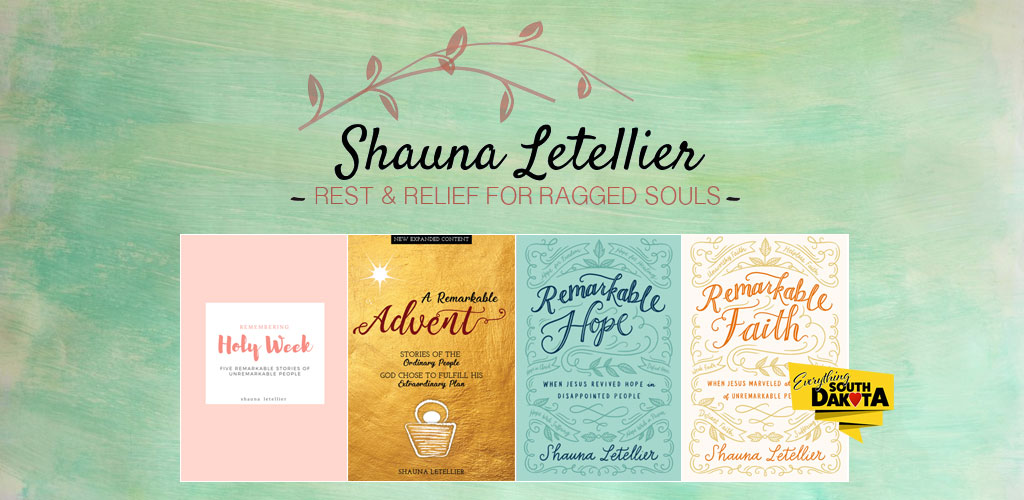 Remarkable Faith: When Jesus Marveled at the Faith of Unremarkable People by Shauna Letellier