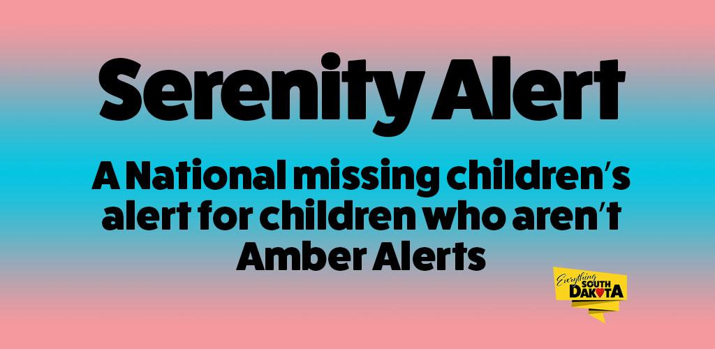 Serenity Alert- A National missing children's alert for children who aren't Amber Alerts