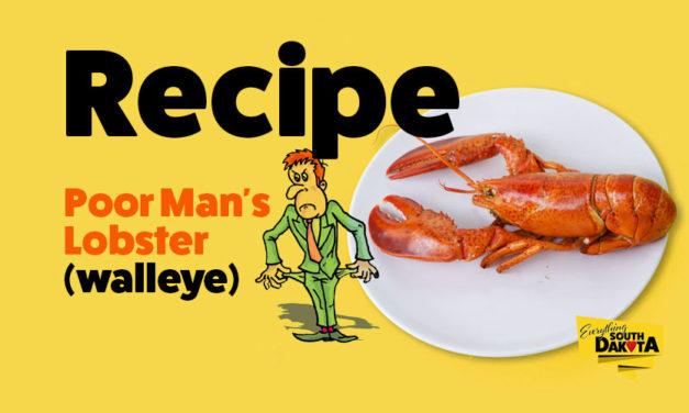 Poor Man's Lobster (walleye) – Recipe