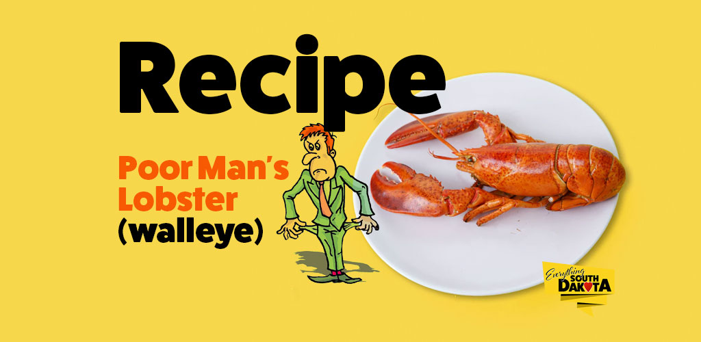 Poor Man's Lobster (walleye) – Recipe