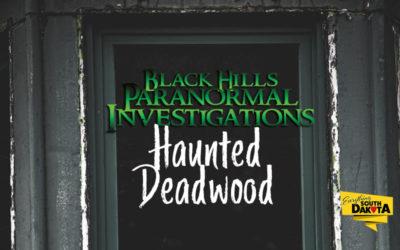 Haunted Deadwood