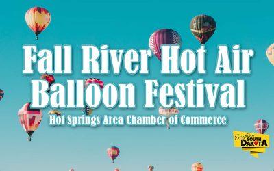 Fall River Hot Air Balloon Festival – Hot Springs, SD