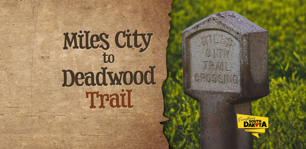 Miles City to Deadwood Trail