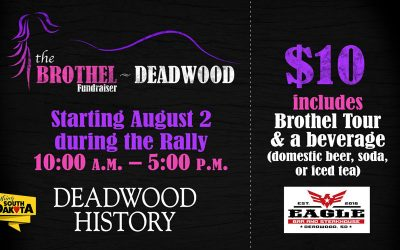 The Brothel Fundraiser Tours in Deadwood, SD