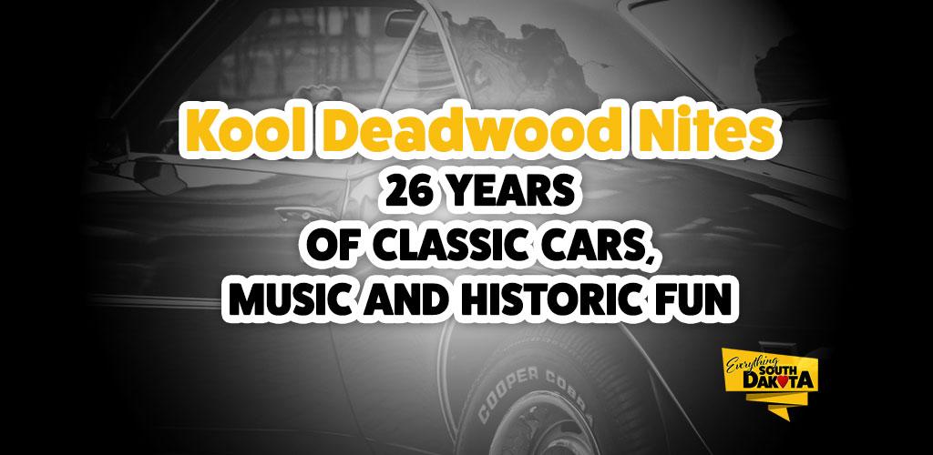 Kool Deadwood Nites – 26 Years of Classic Cars, Music and Historic Fun