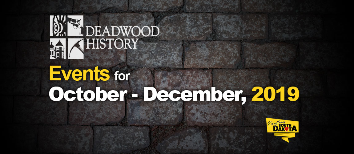 Deadwood History Fall Events
