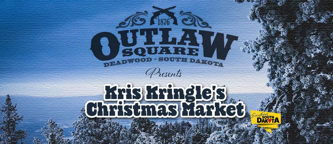 Kris Kringle's Christmas Market – Outlaw Square in Deadwood
