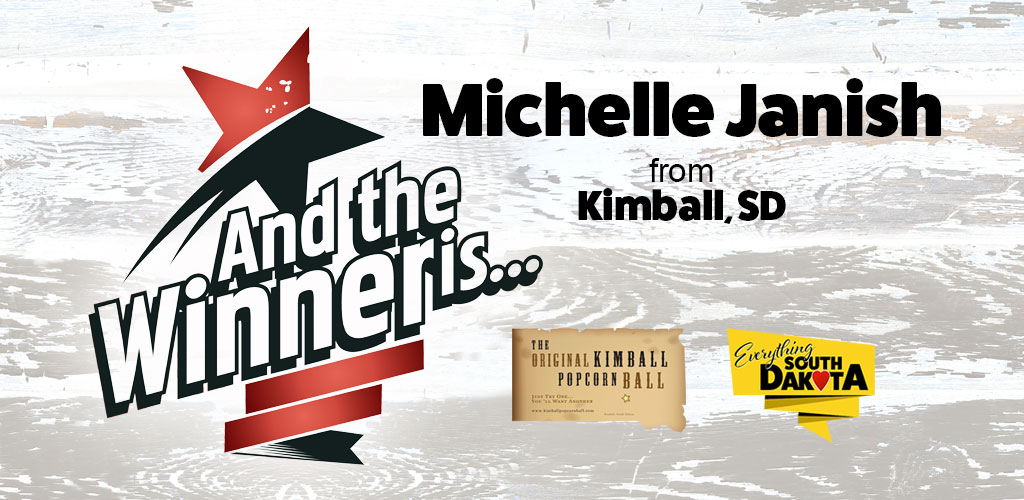 Michelle from Kimball, SD is our May Kimball Popcorn Ball Winner!