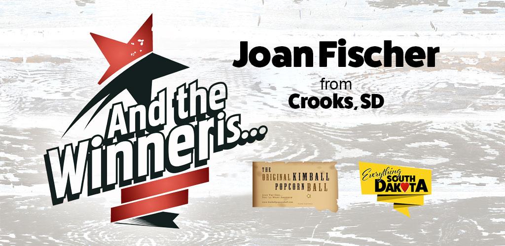 Joan from Crooks, SD is our September Kimball Popcorn Ball Winner!