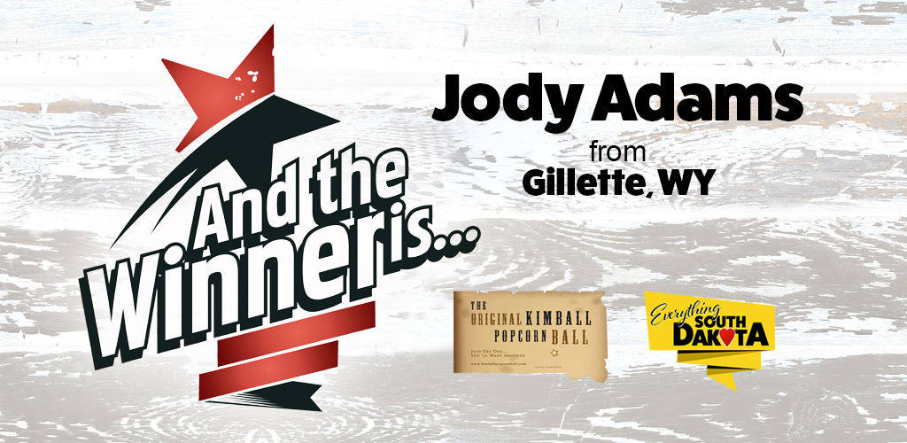 Jody from Gillette, WY is our June Kimball Popcorn Ball Winner!