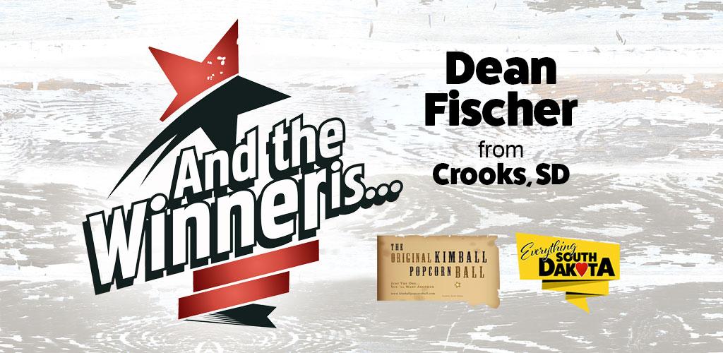 Dean from Crooks, SD is our September Kimball Popcorn Ball Winner!